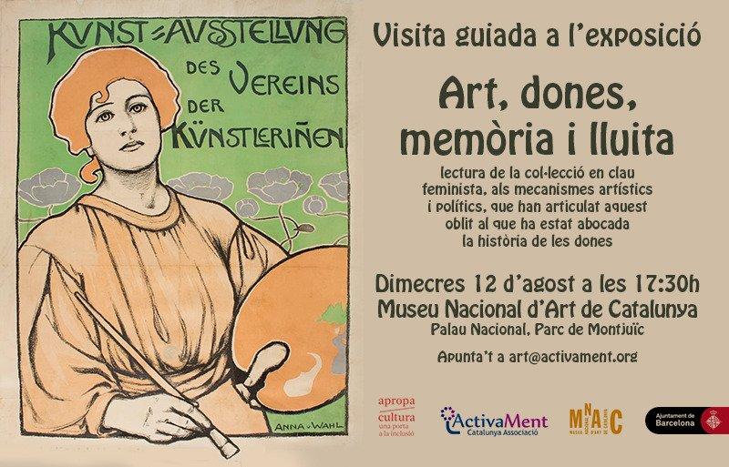 """Cartell Sortida Exposició 'Art, dones, memòria i lluita"""" a l'MNAC"""