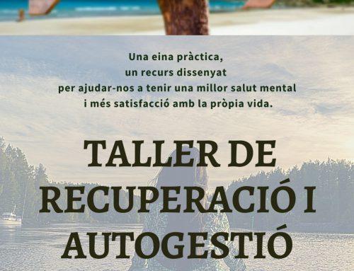 Iniciem tallers de Recuperació i Autogestió del Benestar a Badalona