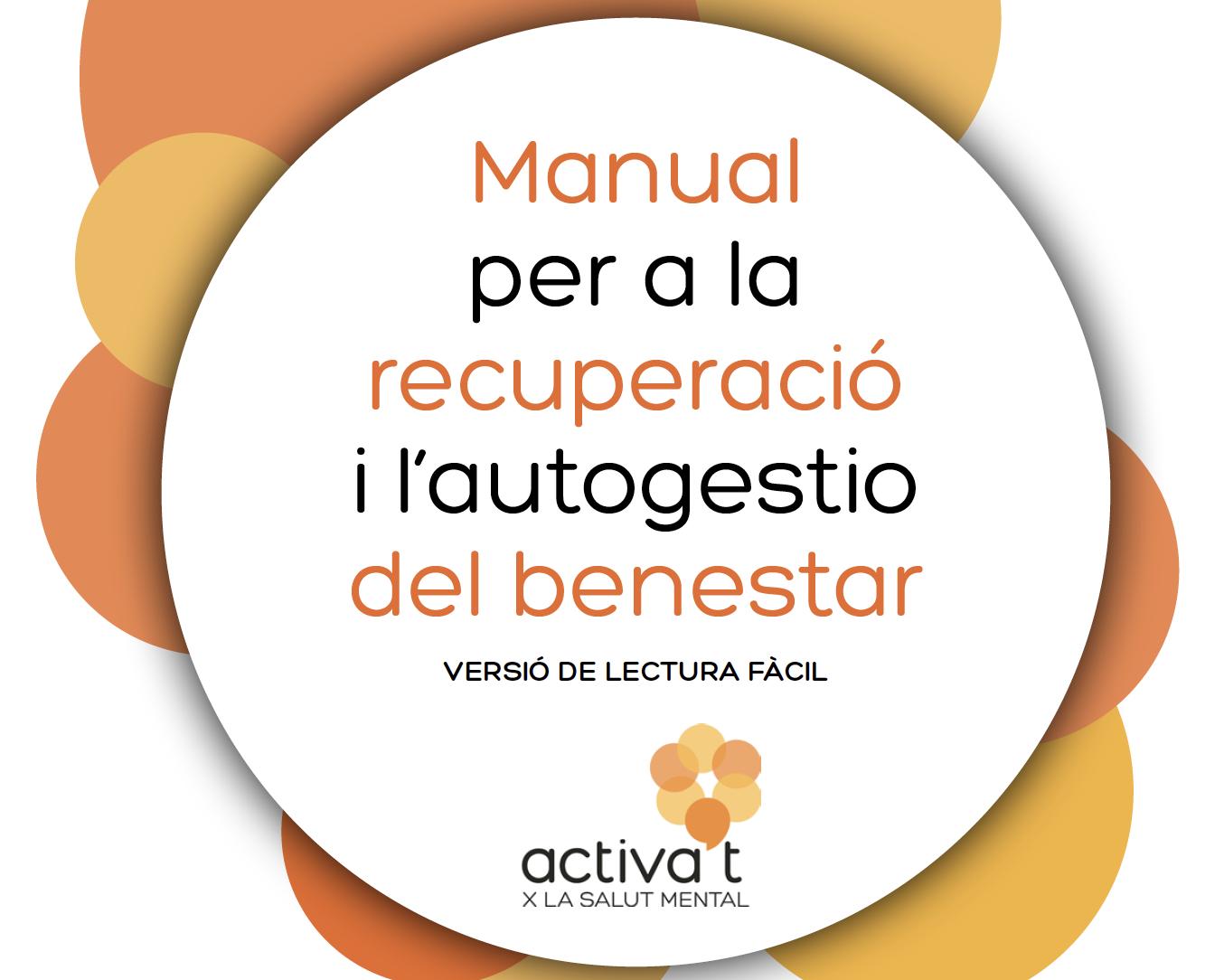 Manual per a la Recuperació i l'Autogestió del Benestar (Versió Lectura Fàcil)